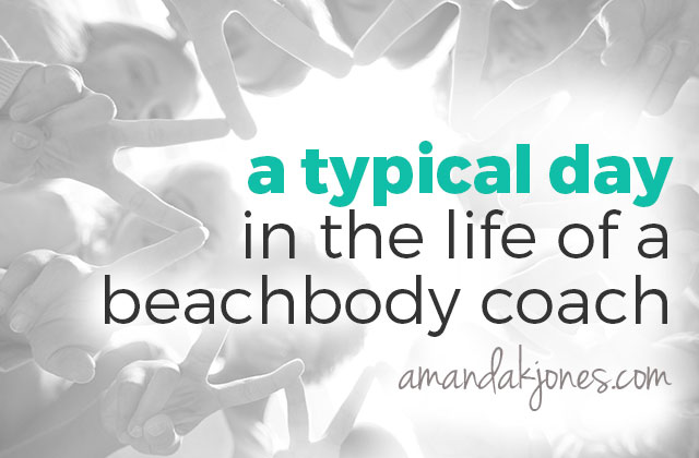 A Typical Day in the Life of a Beachbody Coach