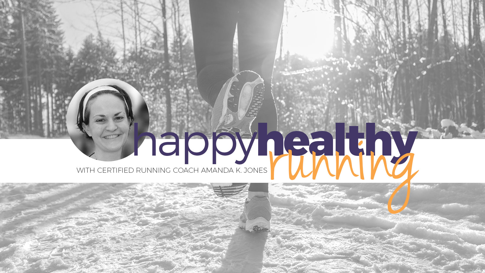 Happy Healthy Running